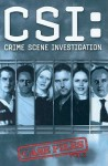 CSI: Crime Scene Investigation Case Files, Volume Two (CSI Graphic Novels 4-6) - Steven Grant, Kris Oprisko, Steven Perkins, Gabriel Rodríguez, Stephen Mooney