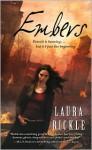Embers (Anya Kalinczyk #1) - Laura Bickle