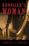 Konniger's Woman - Terrell L. Bowers