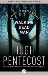 Walking Dead Man (The Pierre Chambrun Mysteries) - Hugh Pentecost