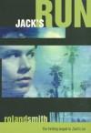 Jack's Run - Roland Smith