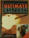 The Ultimate Weaponry - Paddy Griffith, John Pimlott, John W. Hackett