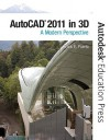 AutoCAD 2011 in 3D: A Modern Perspective - Frank Puerta, Autodesk
