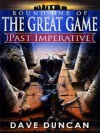 Past Imperative (Great Game) - Dave Duncan