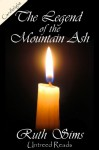 The Legend of the Mountain Ash - Ruth Sims
