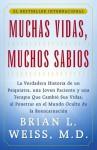 Muchas Vidas, Muchos Sabios (Many Lives, Many Mast: (Many Lives, Many Masters) - Brian L. Weiss