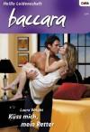 Küss mich, mein Retter (German Edition) - Laura Wright