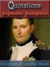 Quotations by Napoleon Bonaparte - Napoleon, Urszula Miller