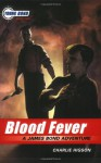 The Young Bond Series, Book Two: Blood Fever (A James Bond Adventure, new cover) (James Bond Adventure, A) - Charlie Higson