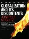 Globalization and Its Discontents - Joseph E. Stiglitz