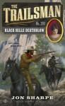 The Trailsman #395: Black Hills Deathblow - Jon Sharpe