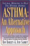 Asthma: An Alternative Approach - Ron Roberts