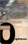 A Hellsmouth of Orpheus - David Appelbaum