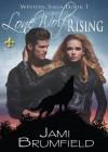 Lone Wolf Rising - Jami Brumfield