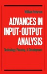 Advances in Input-Output Analysis: Technology, Planning, and Development - William Peterson