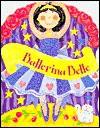 Ballerina Bella (Board Book) - Lesley Rees