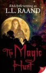 The Magic Hunt - L.L. Raand