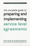 The Complete Guide to Preparing and Implementing Service Level Agreements - Sheila Pantry, Peter Griffiths