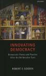 Innovating Democracy - Robert E. Goodin