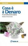 Cosa è il Denaro (Italian Edition) - Gary North, Flavio Tibaldi, Giorgio Venzo, Francesco Carbone