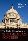 The Oxford Handbook of the American Congress - Eric Schickler, Frances E. Lee, George C. Edwards III