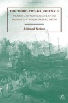 The Third Voyage Journals: Writing and Performance in the London East India Company, 1607-10 - Richmond Barbour