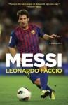 Messi: A Biography (Vintage) - Leonardo Faccio