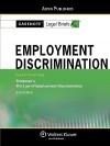 Casenote Legal Briefs Employment Discrimination: Keyed To Friedman And Strickler, 6e - Aspen Publishers