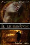 The Frenchman's Revenge - Taylor Lee