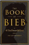 The Book of Bieb - David Javerbaum, Anonymous Anonymous