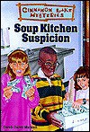 Soup Kitchen Suspicion - Dandi Daley Mackall
