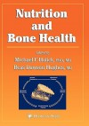 Nutrition and Bone Health - Michael F. Holick