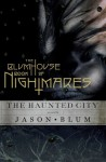 The Blumhouse Book of Nightmares: The Haunted City - Jason Blum