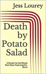Death by Potato Salad: A Murder-by-the Minute Short Story Featuring Mrs. Berns - Jess Lourey