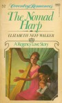 The Nomad Harp (Coventry Romance #52) - Elizabeth Neff Walker