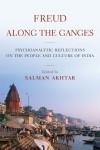 Freud Along the Ganges - Salman Akhtar
