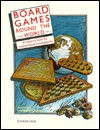 Board Games Round the World: A Resource Book for Mathematical Investigations - Robbie Bell, Michael Cornelius
