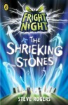 Fright Night: The Shrieking Stones - Steve Rogers