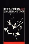 The Modern Brazilian Stage - David George