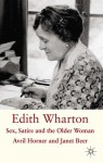 Edith Wharton: Sex, Satire and the Older Woman - Janet Beer, Avril Horner