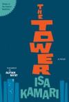 The Tower - Isa Kamari, Alfian Sa'at