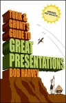 Tork & Grunt's Guide to Great Presentations - Bob Harvey