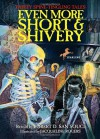 Even More Short & Shivery: Thirty Spine-Tingling Tales - Jacqueline Rogers, Robert D. San Souci