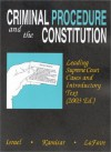 Criminal Procedure and the Constitution: Leading Supreme Court Cases and Introductory Text, 2003 (American Casebook) - Jerold H. Israel, Wayne R. Lafave
