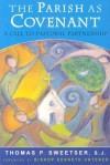 The Parish as Covenant: A Call to Pastoral Partnership - Thomas P. Sweetser