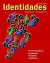 Identidades Value Package (Includes Student Activities Manual for Identidades) - Judith E. Liskin-Gasparro, Paloma Lapuerta, Elizabeth E. Guzman