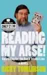 Reading My Arse! Searching For The Rock Island Line: A Novel - Ricky Tomlinson