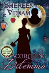 A Scorching Dilemma - Shereen Vedam