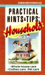 Practical Hints and Tips: Household - Consumer Guide