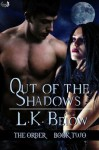 Out of the Shadows - L.K. Below